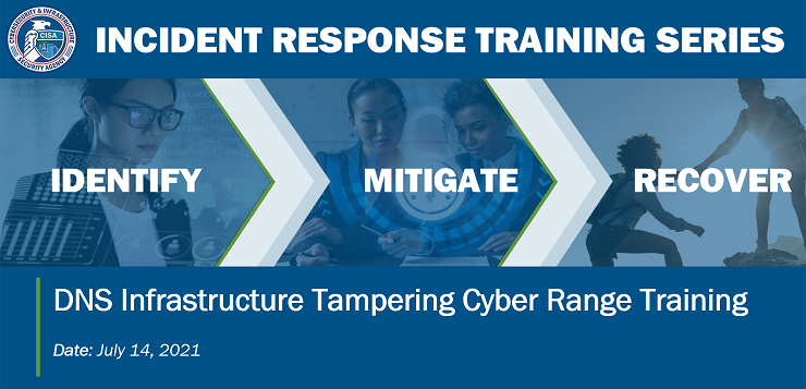 IMR Cyber Range Training: DNS Infrastructure Tampering (July)